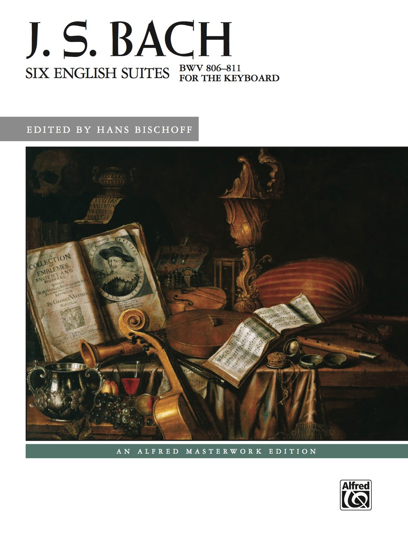Six English Suites  Bwv 806--811: Advanced Piano Solos (ebook)