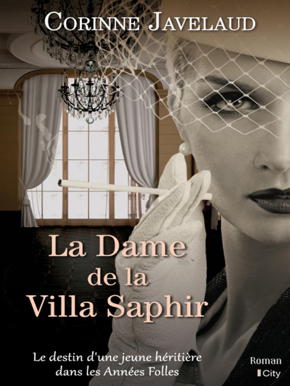 La Dame De La Villa Saphir (ebook)