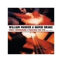 William Parker/Hamid Drake - First Communion/Piercing The Veil [Digipak] (Music CD)
