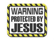 Warning Protected By Jesus Mousepad Mouse Pad