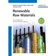 Renewable Raw Materials : New Feedstocks For The Chemical Industry