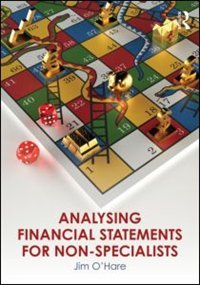 Analyzing Financial Statements For Non-specialists
