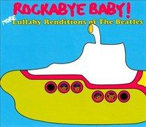Rockabye Baby! Beatles More