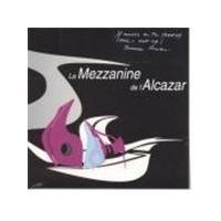 Various Artists - Mezzanine De L'alcazar Vol.1 (Mixed By DJ Fabrice Lamy)