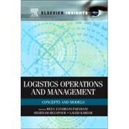 Logistics Operations and Management : Concepts and Models