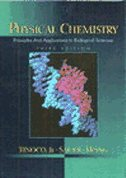 Physical Chemistry: Principles & Applications In Biological Sciences
