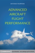 This book discusses aircraft flight performance, focusing on commercial aircraft but also considering examples of high-performance military aircraft