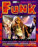Funk: Third Ear - The Essential Listening Companion