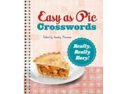 Easy as Pie Crosswords: Really, Really Easy! Publisher: Sterling Pub Co Inc Publish Date: 2/5/2013 Language: ENGLISH Pages: 96 Weight: 1.16 ISBN-13: 9781402797453 Dewey: 793