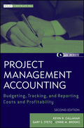 Project Management Accounting: Budgeting, Tracking, And Reporting Costs And Profitability, With Website