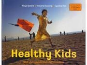 Healthy Kids Binding: Paperback Publisher: Random House Distribution childrens Publish Date: 2013/02/01 Synopsis: Shows how children around the world stay healthy by eating good food, having access to clean water, living in safe homes, and sharing a loving community