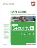 Comptia Security  Sy0-401 Cert Guide, Academic Edition