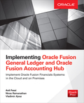 This Oracle Press guide shows how to implement key modules of Oracle Fusion Financials—General Ledger and Financials Accounting Hub—covering both the functional and technical aspects of this complete financial management solution