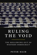 Chilling account ofthe end of party democracy, by the leading political scientistIn the long-established democracies of Western Europe, electoral turnouts are in decline, membership is shrinking in the major parties, and those who remain loyal partisans are sapped of enthusiasm
