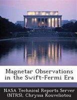 Magnetar Observations In The Swift-fermi Era