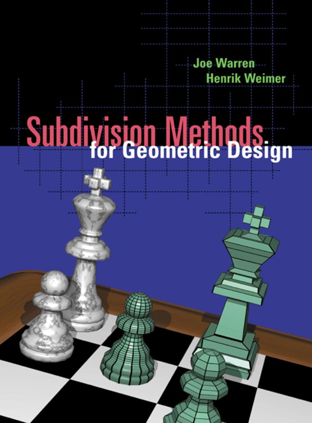 Subdivision Methods For Geometric Design: A Constructive Approach (ebook)