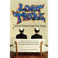 Lost Tribe : Jewish Fiction from the Edge