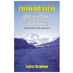 Consciousness And Its Place in Nature