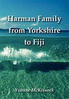 Harman Family From Yorkshire To Fiji