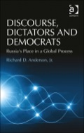 Discourse, Dictators And Democrats: Russia's Place In A Global Process