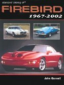 Standard Catalog Of Firebird 1967-2002