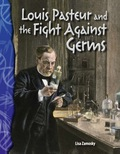 Pasteurization is used on many foods and drinks, including milk and yogurt! This engaging biography introduces readers to the scientist who first began pasteurization--Louis Pasteur