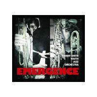 Tommy Smith Youth Jazz Orchestra/Jim Locke - Emergence (Music CD)