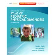 Zitelli and Davis' Atlas of Pediatric Physical Diagnosis : Expert Consult - Online and Print