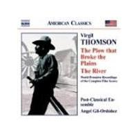 Thomson: (The) Plow that Broke the Plains; The River