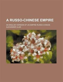 A Russo-Chinese Empire