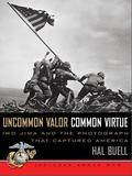 Uncommon Valor, Common Virtue