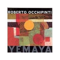 Roberto Occhipinti - Yemaya (Music CD)