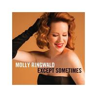 Molly Ringwald - Except… Sometimes (Music CD)