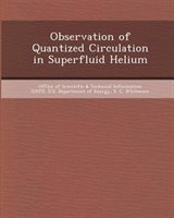 Observation Of Quantized Circulation In Superfluid Helium