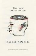 Parool / Parole: Versamelde Toesprake/collected Speeches