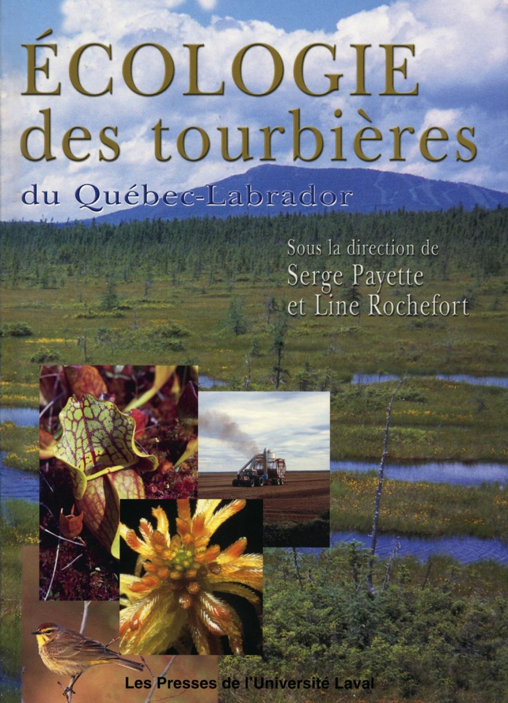 Ecologie Des Tourbières Du Québec-labrador (ebook)