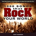 1000 Songs That Rock Your World is the ultimate visual guide to the best rock music ever produced