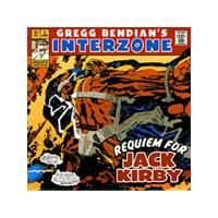 Gregg Bendian's Interzone - Requiem For Jack Kirby