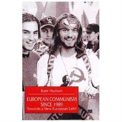European Communism Since 1989