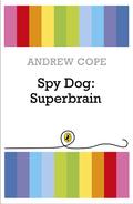 Spy Dog: Superbrain: Superbrain
