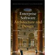 Enterprise Software Architecture and Design : Entities, Services, and Resources