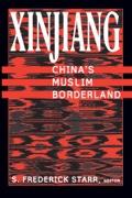 Xinjiang: China's Muslim Borderland