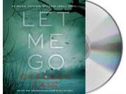 Let Me Go (archie Sheridan / Gretchen Lowell)