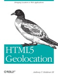 Truly revolutionary: now you can write geolocation applications directly in the browser, rather than develop native apps for particular devices