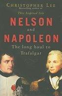 Nelson And Napoleon Long Haul To Trafalgar
