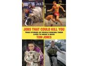 Jobs That Could Kill You Reprint