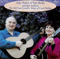 Heart Songs: Old Time Country Songs of Utah Phillips