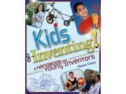 Kids Inventing! Binding: Paperback Publisher: John Wiley & Sons Inc Publish Date: 2005/08/24 Synopsis: A book for tweens about inventing features a step-by-step guide and case studies of young inventors
