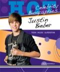 Justin Bieber: Teen Music Superstar