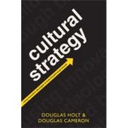 Cultural Strategy Using Innovative Ideologies To Build Breakthrough Brands